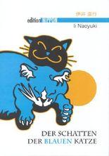 Der Schatten der blauen Katze