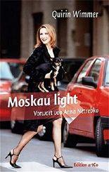Moskau light: Erlebnisse eines Geschäftsreisenden