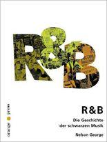 R&B Die Geschichte der schwarzen Musik