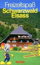Freizeitspaß Schwarzwald Elsass