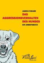 Das Agressionsverhalten des Hundes