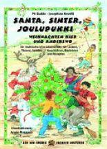 Santa, Sinter, Joulupukki - Weihnachten hier und anderswo
