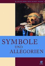 Bildlexikon der Kunst / Symbole und Allegorien