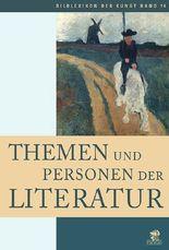 Bildlexikon der Kunst / Themen und Personen der Literatur