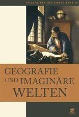 Bildlexikon der Kunst / Geografie und imaginäre Welten
