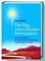 Der Weg zum Christus-Bewusstsein