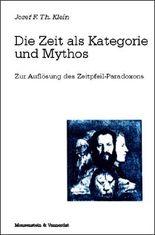 Die Zeit als Kategorie und Mythos