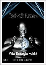 Work with Energy…work with yourself