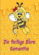 Die fleißige Biene Samantha