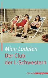 Der Club der L-Schwestern