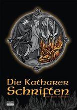 Die Katharer-Schriften