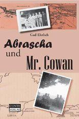 Abrascha und Mr. Cowan