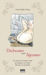 Dickwanst und Nassauer