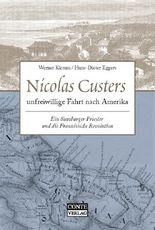 Nicolas Custers unfreiwillige Fahrt nach Amerika
