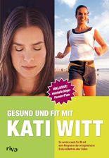 Gesund und fit mit Kati Witt