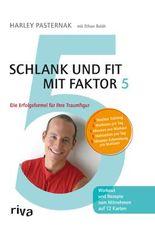 Schlank und fit mit Faktor 5