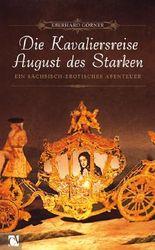 Die Kavaliersreise August des Starken
