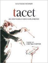 tacet: Aus dem Tagebuch eines Kapellmeisters
