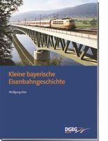 Kleine bayerische Eisenbahngeschichte