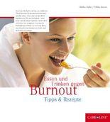 Essen und Trinken gegen Burnout