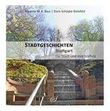 Stuttgart - Die Stadt und ihre Stäffele