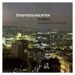 Stuttgart - Die dunkle Seite der Stadt