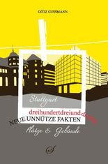 Stuttgart - Plätze und Gebäude