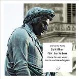Die Kleine Reihe Bd. 39: Schiller für Juristen