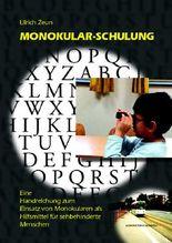 Monokular-Schulung