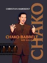 Chako babbelt wie gedruckt