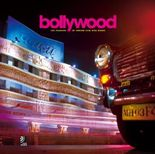 Bollywood - The Passion of Indian Film and Music