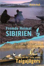 Fremde Heimat Sibirien