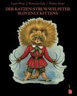 Der Katzen-Struwwelpeter /Slovenly Kittens