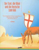 Der Esel, die Bibel und die tierische Zahl 666