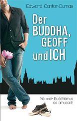Der Buddha, Geoff und ich