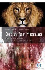 Der wilde Messias