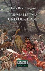 Der Mahatma und der Hase