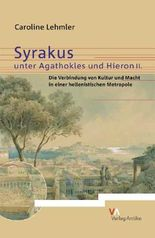 Syrakus Unter Agathokles Und Hieron II