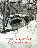 Livio Ceschin Wege der Erinnerung
