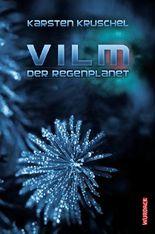 Vilm - Der Regenplanet