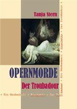 Der Troubadour - Verdis Oper in Prosa erzählt (Opernmorde 1)