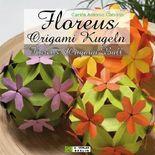 Floreus Origami Kugeln / Floreus Origami Ball