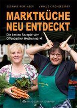 Marktküche neu entdeckt