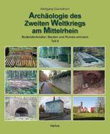 Archäologie des 2. Weltkrieges am Mittelrhein - Teil 2