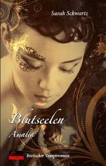 Blutseelen 01: Amalia