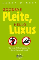 Goodbye Pleite, Hello Luxus