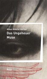 Das Ungeheuer Muse