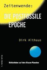 Zeitenwende: Die postfossile Epoche