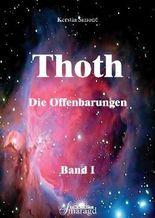 Thoth - Die Offenbarungen. Band 1