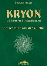 Kryon - Weckruf für die Menschheit